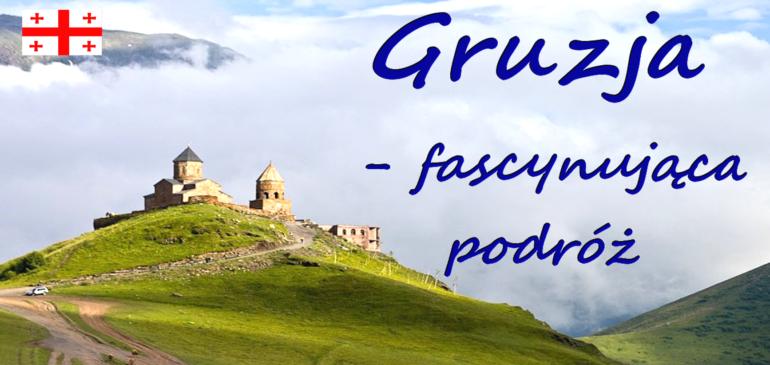"""Konkurs """"Gruzja – fascynująca podróż"""""""